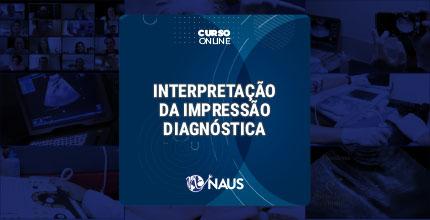 Interpretação da Impressão Diagnóstica