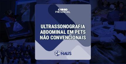 CURSO DE US ABDOMINAL - PETS NÃO CONVENCIONAIS